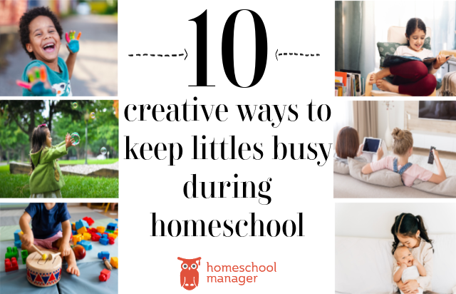 how to keep littles busy during homeschooling